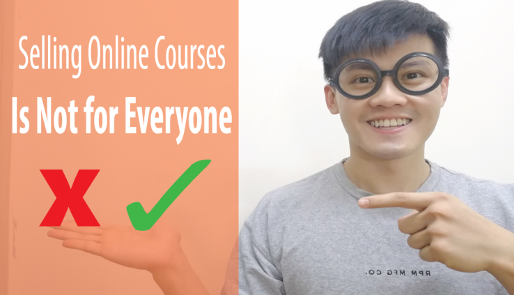 Selling Online Courses Is Not for Everyone - Pros and Cons Of Starting Up An Online Course Business