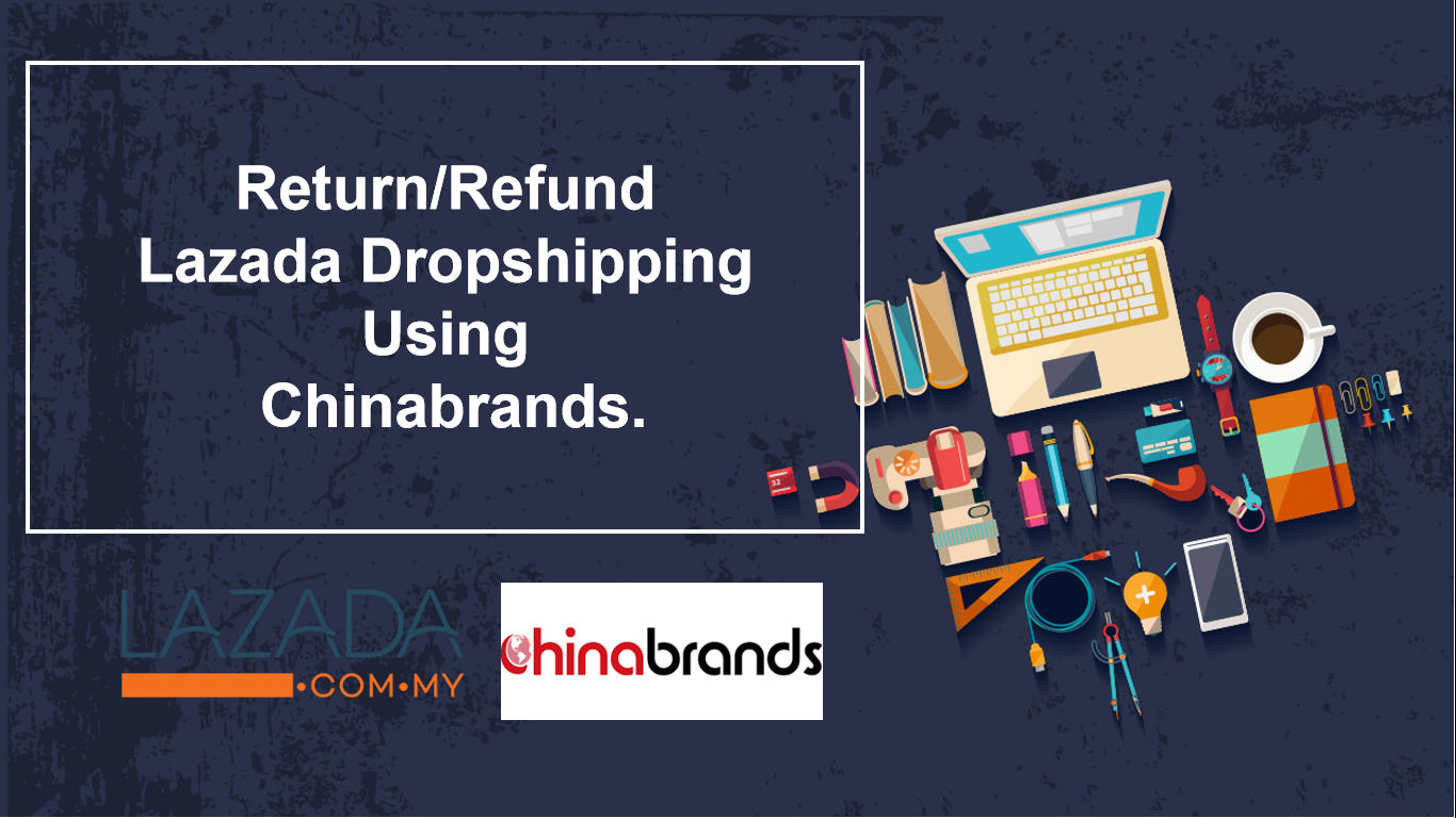 This guide is for those that are running a dropshipping business in lazada using chinabrands.So , the very first things that you need to know about dropshiping on lazada using chinabrands is that , these 2 company know each other , but they are not close friends .