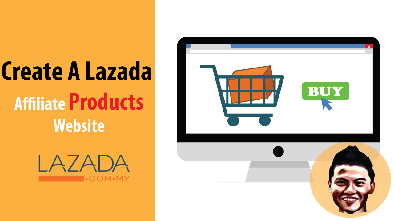 Create A Lazada Affiliate Website to Sell Lazada Affiliate Products