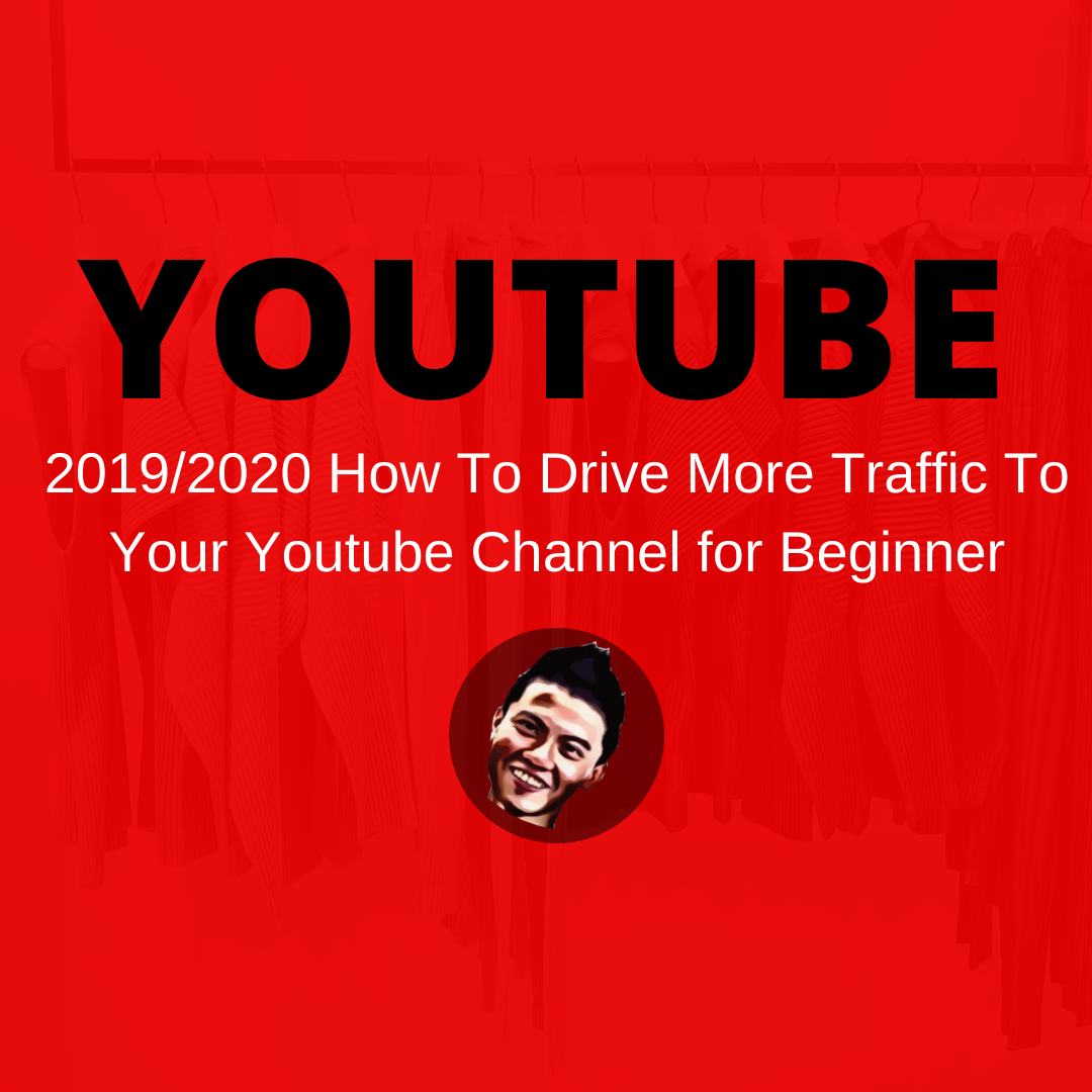 2019/2020 How To Drive More Traffic To Your Youtube Channel for Beginner