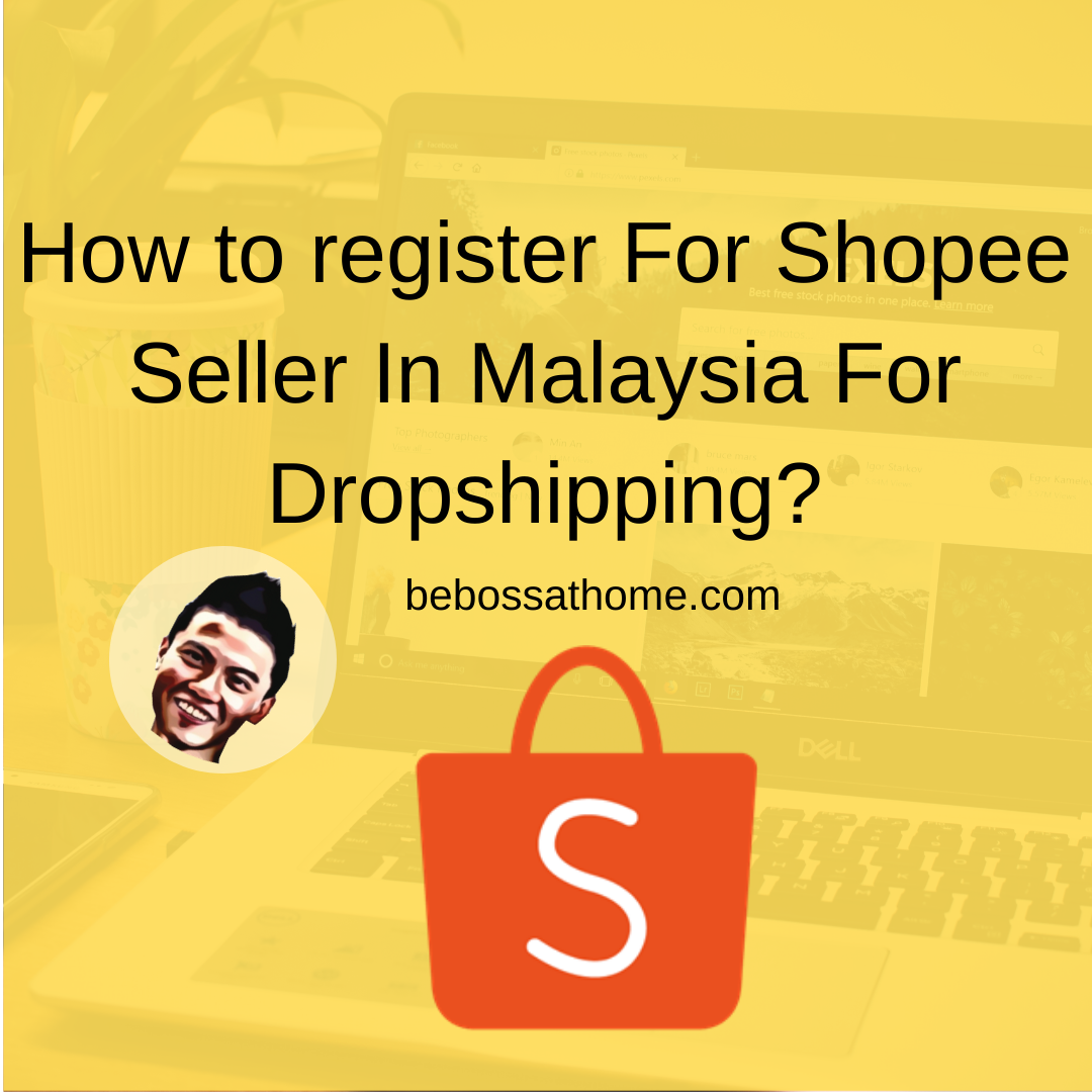 How to register For Shopee Seller In Malaysia For Dropshipping_