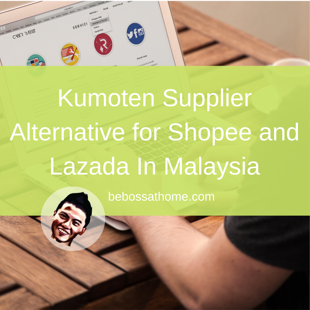 Kumoten Supplier Alternative for Shopee and Lazada In Malaysia