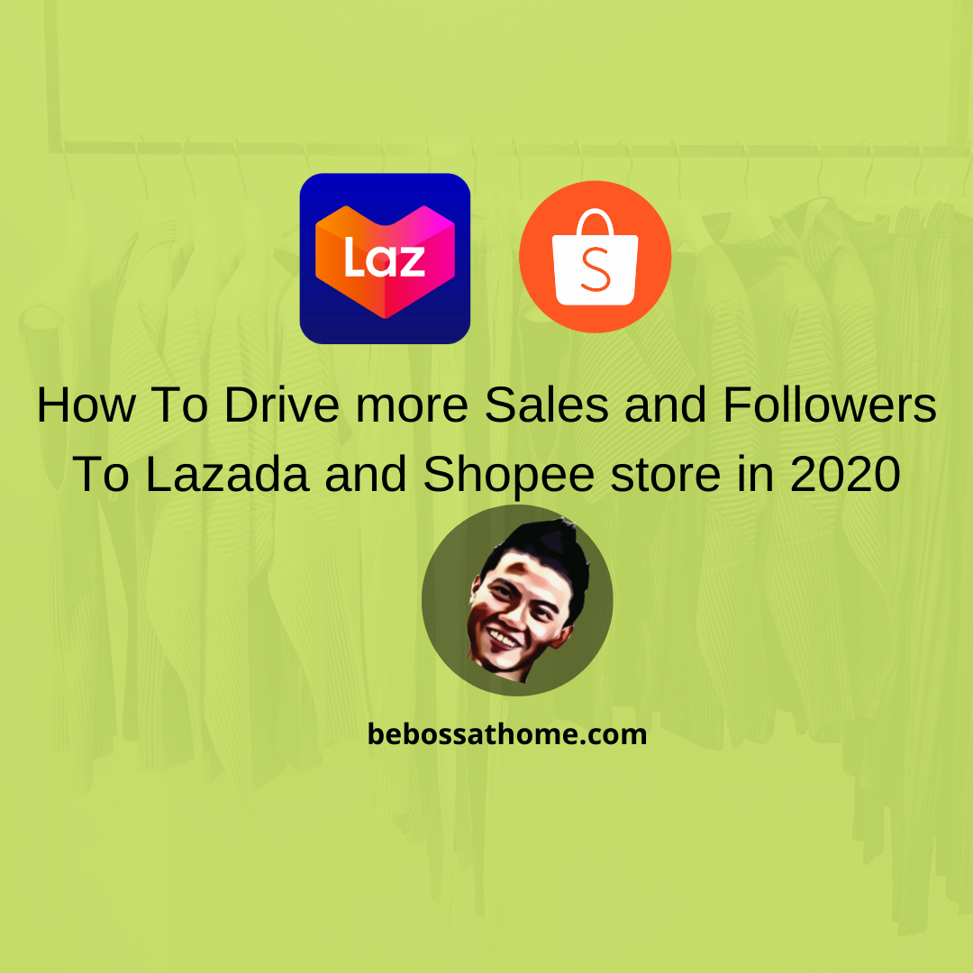 How To Drive more Sales and Followers To Lazada and Shopee store in 2020