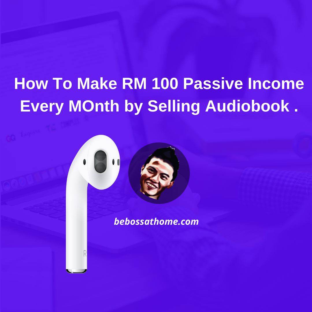 How To Make RM 100 Passive Income Every MOnth by Seling Audiobook .In this video I will show you how I able to generate average of RM100 every month by selling audio book.