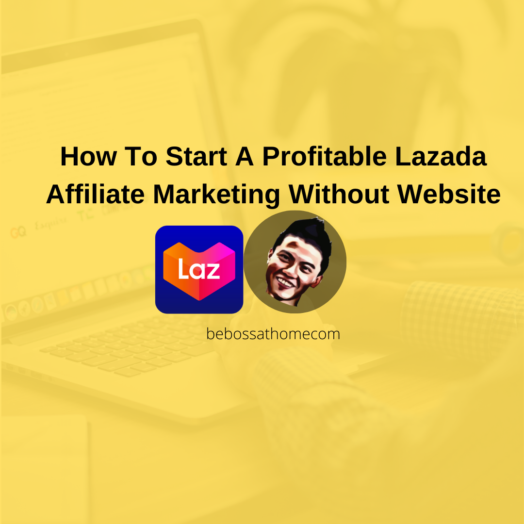 How to Start Profitable Lazada Affiliate Marketing Without Website In this video I will talk about how you can start a profitable lazada affiliate marketing business without website.