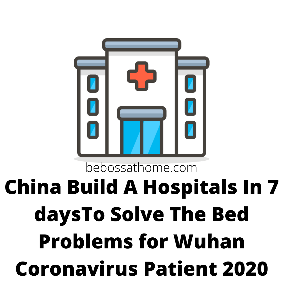 China Build A Hospitals In 7 daysTo Solve The Bed Problems for Wuhan Coronavirus Patient 2020