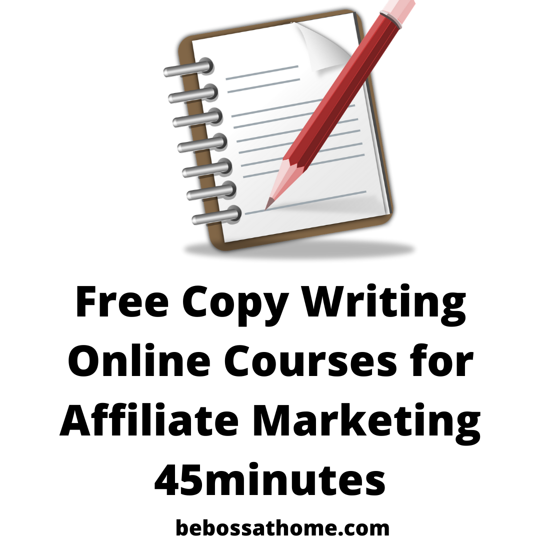 Free Copy Writing Online Courses for Affiliate Marketing 45minutes