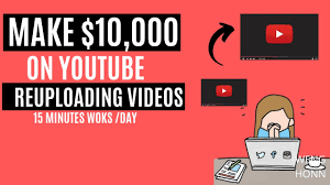 MAKE $10,000 RE-UPLOADING VIDEO TO YOUTUBE WITHOUT MAKING VIDEOS OR RECORDING l MAKE MONEY ONLINE